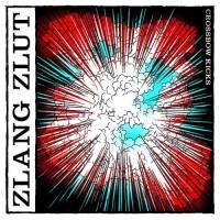 Purchase Zlang Zlut - Crossbow Kicks