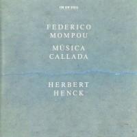 Purchase Federico Mompou - Música Callada (Feat. Herbert Henck)
