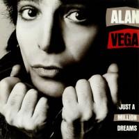 Purchase Alan Vega - Just A Million Dreams