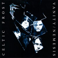 Purchase Celtic Frost - Vanity / Nemesis (Reissued 2006)