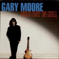 Purchase Gary Moore - Cold Day In Hell (CDS)