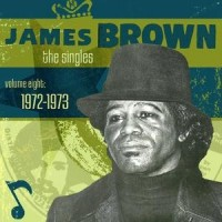 Purchase James Brown - The Singles, Vol. 8: 1972-1973 CD1