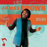 Purchase James Brown - The Singles, Vol. 9: 1973-1975 CD1