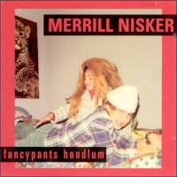 Purchase Merrill Nisker - Fancypants Hoodlum