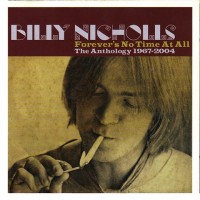 Purchase Billy Nicholls - Forever's No Time At All: The Anthology 1967-2004 CD1