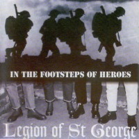 Purchase Legion Of St.George - In The Footsteps Of Heroes