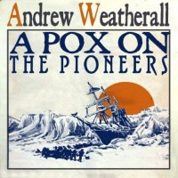 Purchase Andrew Weatherall - A Pox On The Pioneers