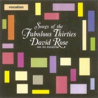 Purchase David Rose - Songs Of The Fabulous Thirties