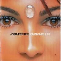 Purchase Ysa Ferrer - Kamikaze 2.0 CD1