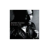 Purchase Jeffrey Gaines - Always Be
