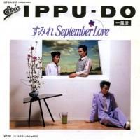 Purchase Ippu-Do - すみれ September Love (VLS)
