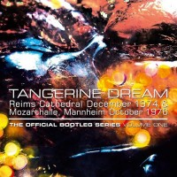 Purchase Tangerine Dream - The Official Bootleg Series Vol. 1 CD3