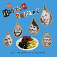 Purchase The California Honeydrops - A Higher Degree