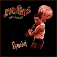 Purchase The Jailbirds - Special: 15 Years Of Rock 'n' Roll