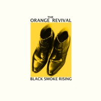 Purchase The Orange Revival - Black Smoke Rising