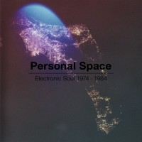 Purchase VA - Personal Space: Electronic Soul 1972-1984