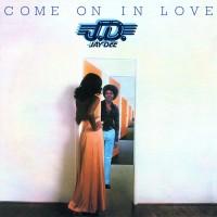 Purchase Jay Dee - Come On In Love (Remastered 2015)