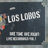 Purchase Los Lobos - One Time One Night