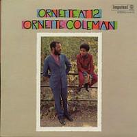 Purchase Ornette Coleman - Ornette At 12 (Vinyl)
