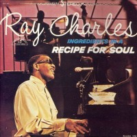 Purchase Ray Charles - Ingredients In A Pecipe For Soul (Vinyl)