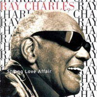 Purchase Ray Charles - Strong Love Affair