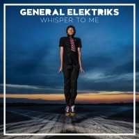 Purchase General Elektriks - Whisper To Me (CDS)