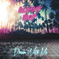 Purchase Gummy Boy - Dream With Me