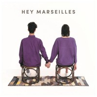 Purchase Hey Marseilles - Hey Marseilles
