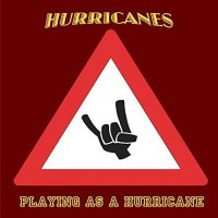 Purchase Hurricanes - Playing As A Hurricane