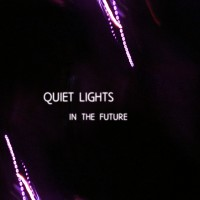 Purchase Quiet Lights - In The Future