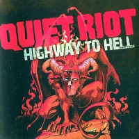 Purchase Quiet Riot - Highway To Hell CD1