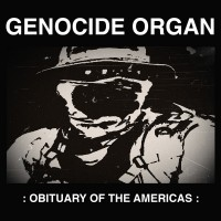 Purchase Genocide Organ - Obituary Of The Americas