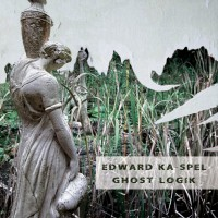 Purchase Edward Ka-Spel - Ghost Logik (Special Edition) CD2