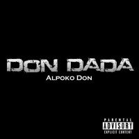 Purchase Alpoko Don - Don Dada (CDS)