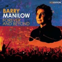 Purchase Barry Manilow - Forever And Beyond CD2