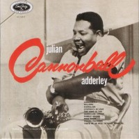 "Purchase Cannonball Adderley - Julian ""Cannonball"" Adderley (Recorded 1955)"