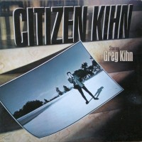 Purchase Greg Kihn - Citizen Kihn (Vinyl)