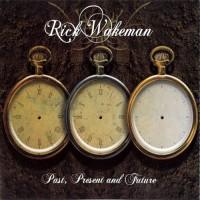 Purchase Rick Wakeman - Past, Present And Future: Present