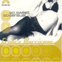 Purchase Ennio Morricone - So Sweet So Sensual: Erotica Morricone