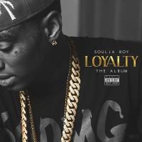 Purchase Soulja Boy - Loyalty
