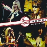 Purchase Sweet - Fox On The Run: Rare Studio Tracks