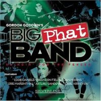 Purchase Gordon Goodwin's Big Phat Band - Swingin' For The Fences