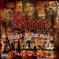 Purchase Bone Thugs-N-Harmony - Thug Stories