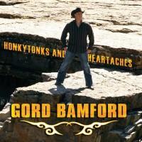Purchase Gord Bamford - Honkytonks And Heartaches
