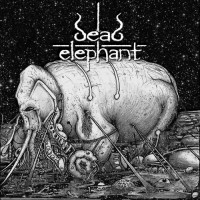 Purchase Dead Elephant - Heavy, Huge And Rotten