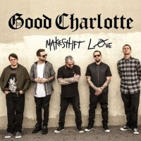 Purchase Good Charlotte - Makeshift Love (CDS)