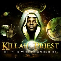 Purchase Killah Priest - The Psychic World Of Walter Reed CD1