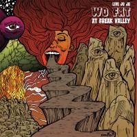 Purchase Wo Fat - Live Juju: Wo Fat At Freak Valley