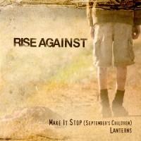 Purchase Rise Against - Make It Stop (September's Children) (VLS)