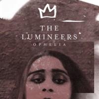 Purchase The Lumineers - Ophelia (CDS)